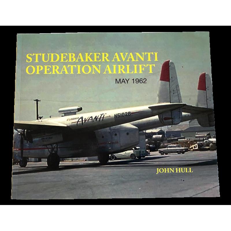New Book Studebaker Avanti Operation Airlift May 1962
