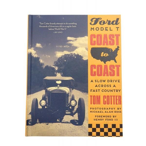 Ford Model T: Coast to Coast