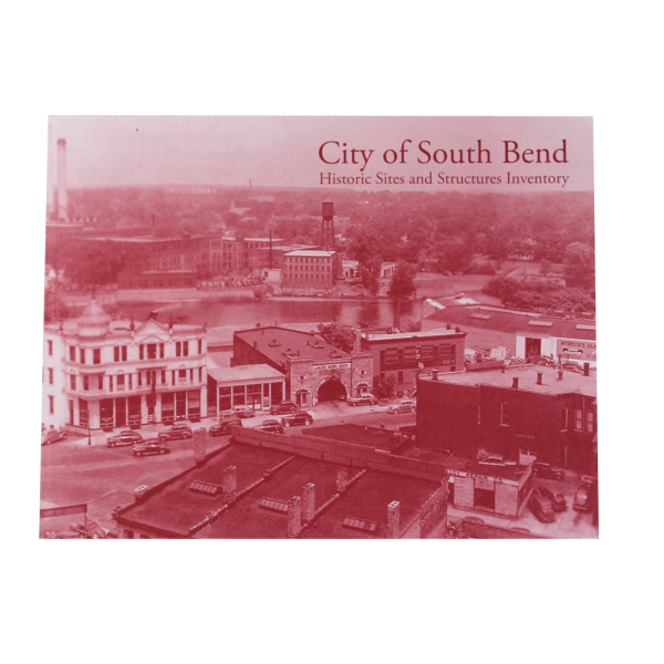 City Of South Bend Historic Sites Book
