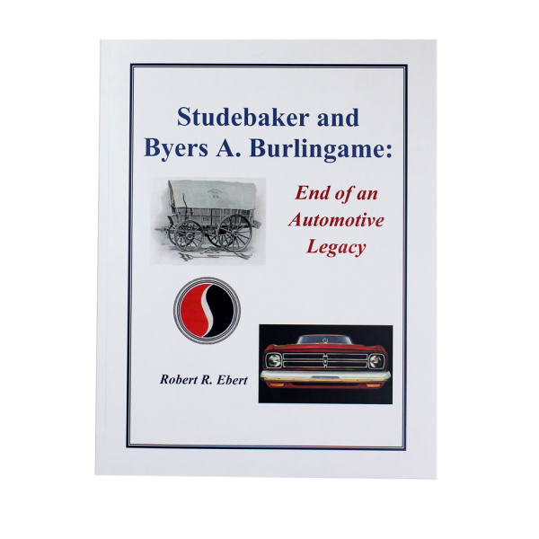 Studebaker and Burlingame:  End of an Automotive Legacy