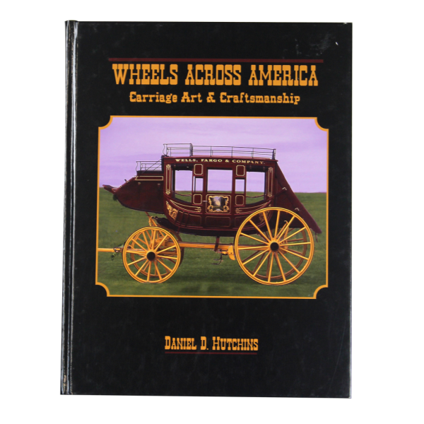 Wheels Across America: Carriage Art & Craftsmanship